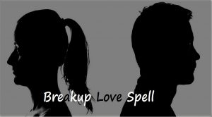Breakup Love Spell