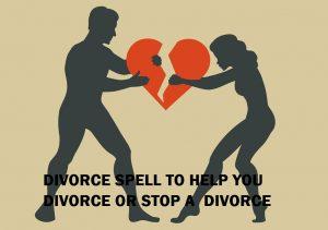 Powerful Divorce Spells Caster